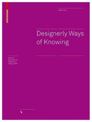 Designerly Ways of Knowing, Nigel Cross