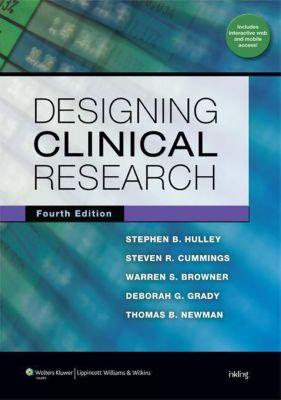 Designing Clinical Research, Stephen B. Hulley, Steven R. Cummings, Warren S. Browner, Deborah G. Grady, Thomas B. Newman