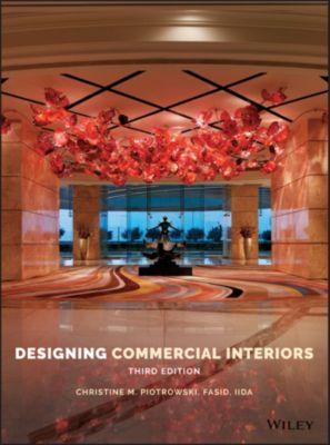 Designing Commercial Interiors, Christine M. Piotrowski