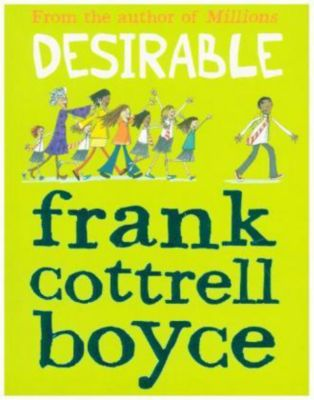 Desirable, Frank Cottrell Boyce