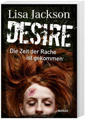 Desire. Die Zeit der Rache ist gekommen, Lisa Jackson