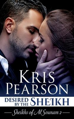 Desired by the Sheikh, Kris Pearson
