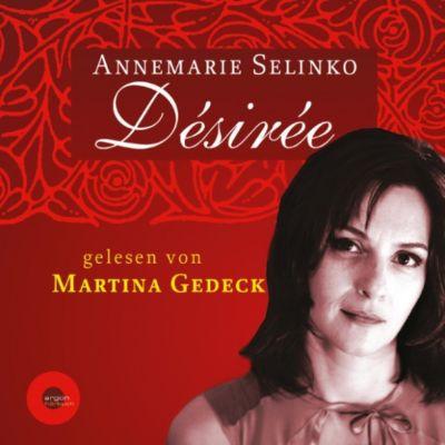 Désirée (Autorisierte Lesefassung), Annemarie Selinko