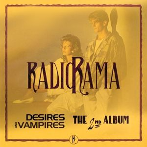 Desires And Vampires-The 2nd Album, Radiorama