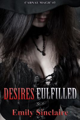 Desires Fulfilled, Emily Sinclaire