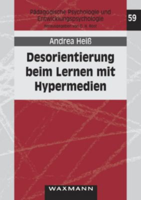Desorientierung beim Lernen mit Hypermedien, Andrea Heiß
