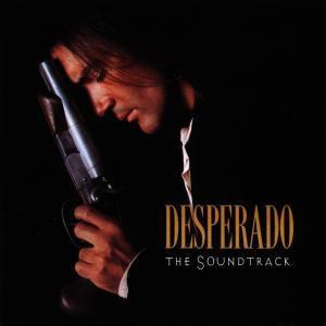 Desperado-The Soundtrack, Original Soundtrack