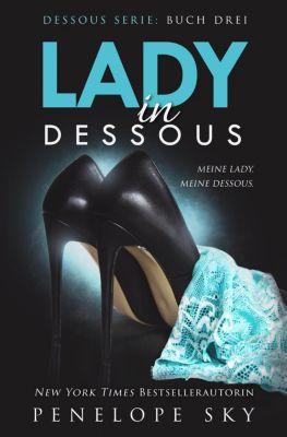 Dessous: Lady in Dessous, Penelope Sky