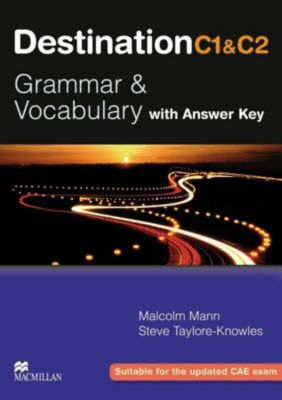 Destination C1 & C2: Student's Book with Answer Key, Malcolm Mann, Steve Taylore-Knowles
