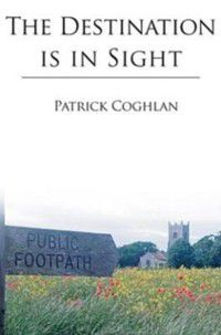 Destination is in Sight, Patrick Coghlan