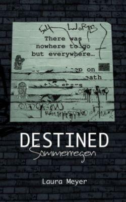 Destined, Laura Meyer
