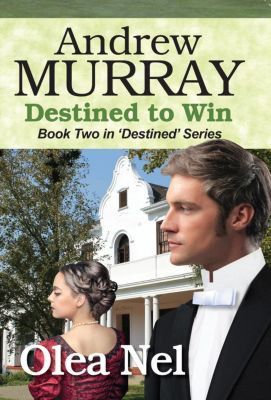 Destined Series: Andrew Murray: Destined to Win (Destined Series, #2), Olea Nel