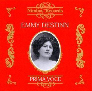 Destinn/Prima Voce, Emmy Destinn
