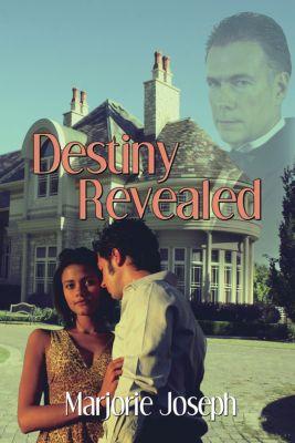 Destiny Revealed, Marjorie Joseph
