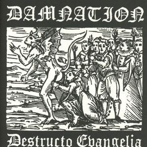 Destructo Evangelina, Damnation
