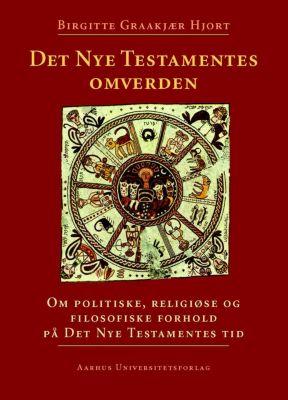 Det Nye Testamentes Omverden, Birgitte GraakjAer Hjort