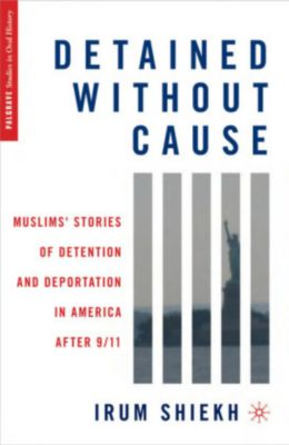 Detained without Cause, Irum Shiekh