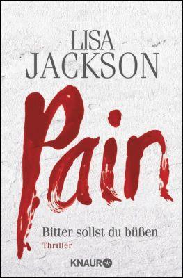 Detective Bentz und Montoya Band 1: Pain - Bitter sollst du büßen, Lisa Jackson