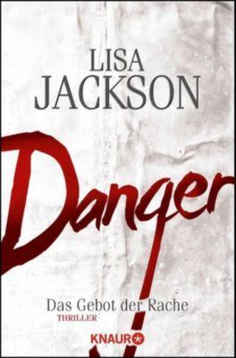 Detective Bentz und Montoya Band 2: Danger, Lisa Jackson
