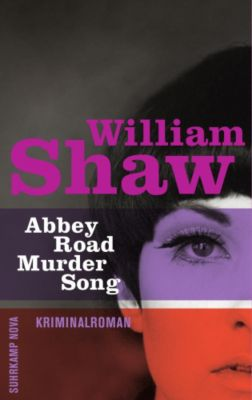 Detective Breen & Tozer Band 1: Abbey Road Murder Song, William Shaw