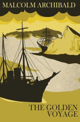 Detective Mendick Victorian Crime: The Golden Voyage, Malcolm Archibald