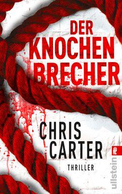 Detective Robert Hunter Band 3: Der Knochenbrecher - Chris Carter pdf epub
