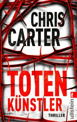 Detective Robert Hunter Band 4: Totenkünstler, Chris Carter