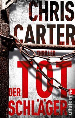 Detective Robert Hunter Band 5: Der Totschläger - Chris Carter |
