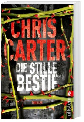 Detective Robert Hunter Band 6: Die stille Bestie - Chris Carter |