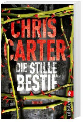 Detective Robert Hunter Band 6: Die stille Bestie, Chris Carter