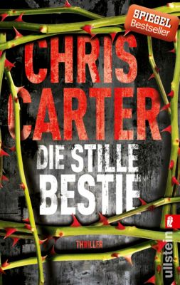 Detective Robert Hunter Band 6: Die stille Bestie, Chris Carter