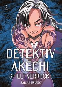 Detektiv Akechi spielt verrückt - Sakae Esuno  
