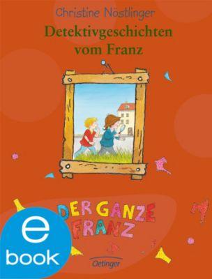 Detektivgeschichten vom Franz, Christine Nöstlinger