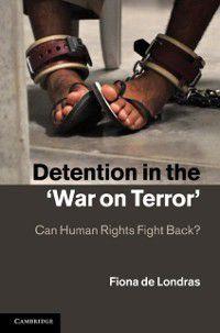 Detention in the 'War on Terror', Fiona de Londras