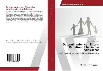 Determinanten von Eltern-Kind-Konflikten in der Adoleszenz - Ursula Christina Cesnik |
