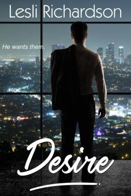 Determination Trilogy: Desire (Determination Trilogy, #3), Lesli Richardson