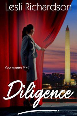 Determination Trilogy: Diligence (Determination Trilogy, #2), Lesli Richardson