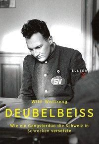 Deubelbeiss, Willi Wottreng