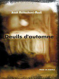 Deuils d'automne, Mohtashami-Maali Arash