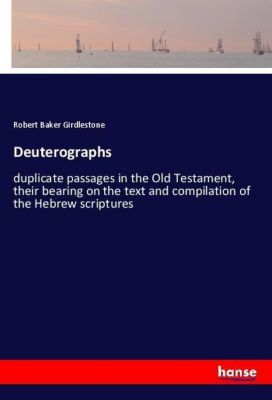 Deuterographs, Robert Baker Girdlestone