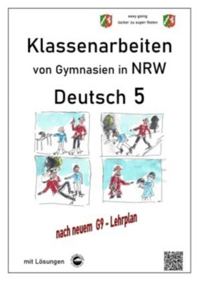 Deutsch 5, Klassenarbeiten von Gymnasien in NRW mit Lösungen - Monika Arndt |
