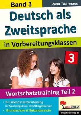 Deutsch als Zweitsprache in Vorbereitungsklassen, Rena Thormann