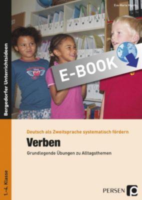 Deutsch als Zweitsprache syst. fördern - GS: Verben, Eva-Maria Moerke
