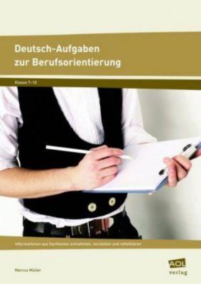 Deutsch-Aufgaben zur Berufsorientierung, Marcus Müller