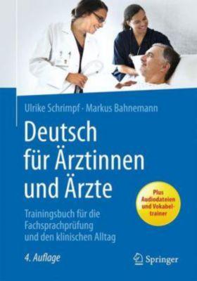 Deutsch für Ärztinnen und Ärzte, Ulrike Schrimpf, Markus Bahnemann