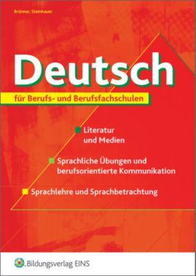 Deutsch für Berufs- und Berufsfachschulen, Gerhard Brünner, Dietrich Steinhauer