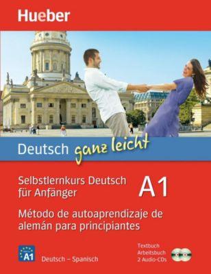 Deutsch ganz leicht A1: Método de autoaprendizaje de alemán para principiantes, Textbuch + Arbeitsbuch + 2 Audio-CDs, Renate Luscher