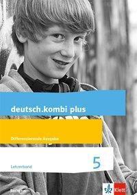 deutsch.kombi plus Lehrerband mit CD-ROM und Audio CD Klasse 5. Differenzierende Ausgabe Sachsen Oberschule