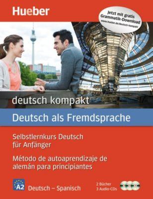 deutsch kompakt, Neuausgabe: Spanische Ausgabe: 2 Bücher + 3 Audio-CDs, Renate Luscher