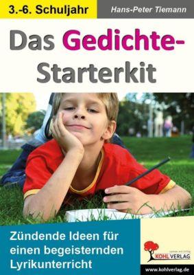 Deutsch kreativ: Das Gedichte-Starterkit, Hans-Peter Tiemann